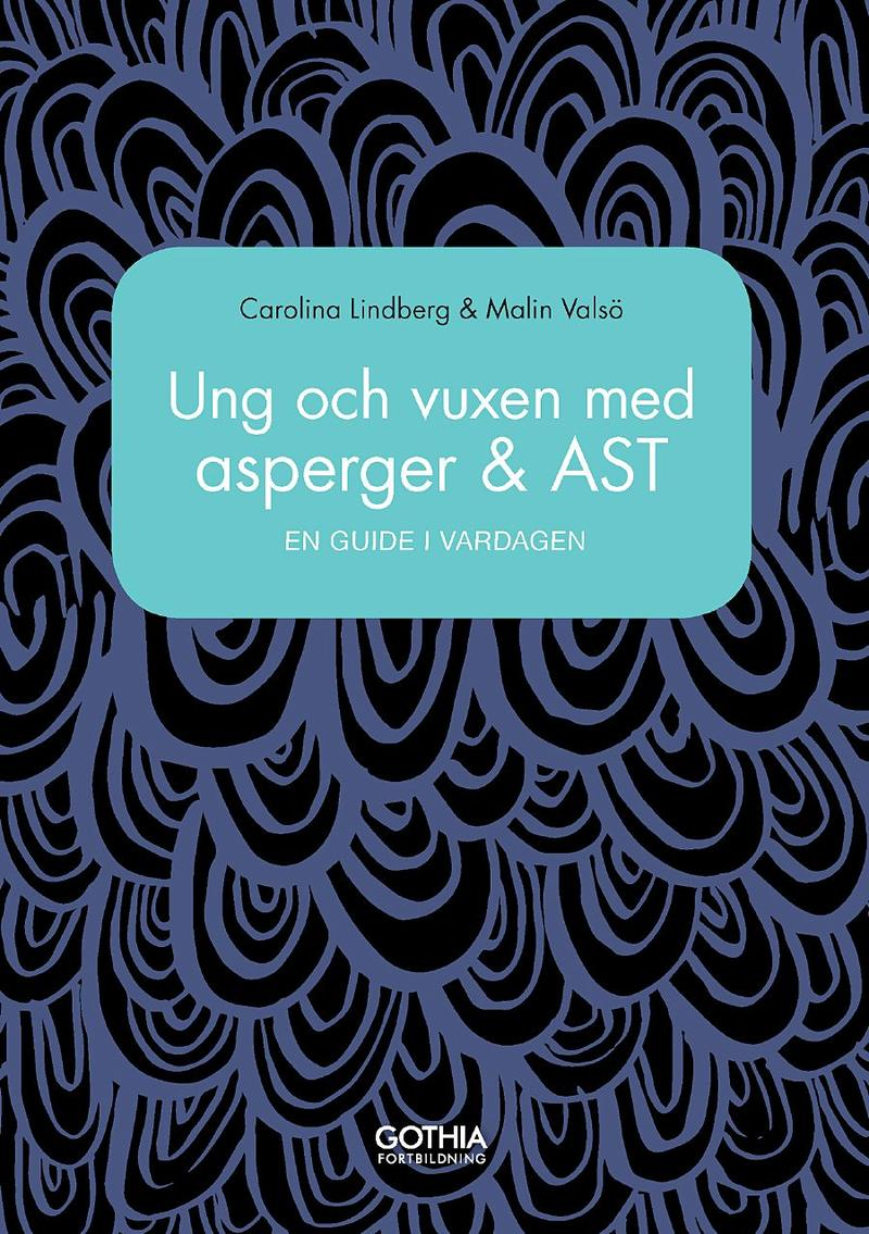 Bokomslag Ung och vuxen med asperger & AST: en guide i vardagen